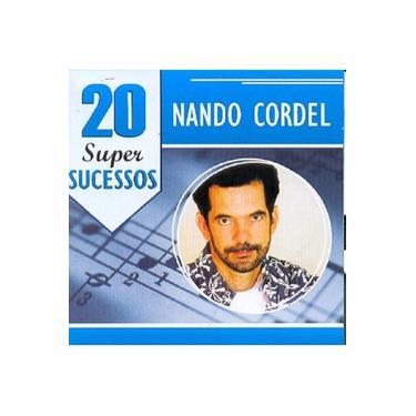 Nando Cordel 20 Super Sucessos - CD MPB