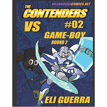 The Contenders #2: Vs Game-Boy, Round 2