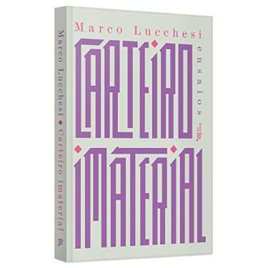 Carteiro Imaterial - Marco Lucchesi - 9788503012768