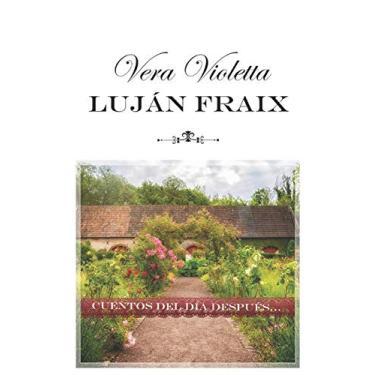 Vera Violetta: Cuentos del día después...