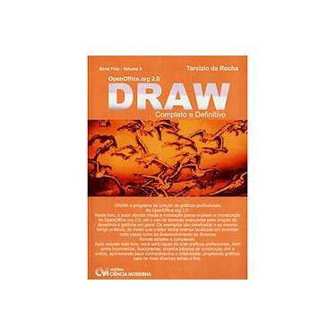 OpenOffice.org 2.0 Draw - Completo e Definitivo - Tarcísio Da Rocha - 9788573935059
