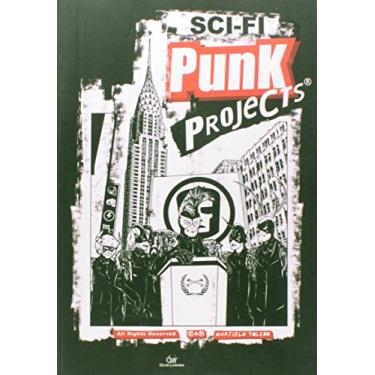 Sci-fi Punk Projects - Toledo, Martielo - 9788575325568