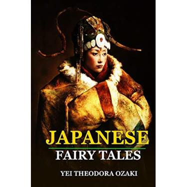 Imagem de JAPANESE FAIRY TALES BY YEI THEODORA OZAKI ( Classic Edition ): Classic Edition Annotated Illustrations