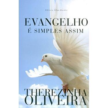 Evangelho é Simples Assim - Therezinha Oliveira - 9788578000387