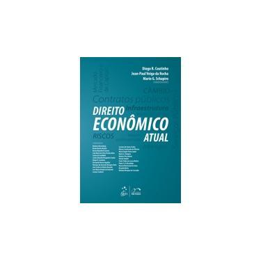 Direito Econômico Atual - Coutinho, Diogo R. - 9788530966478