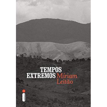 Tempos Extremos - Miriam Leitão - 9788580575231