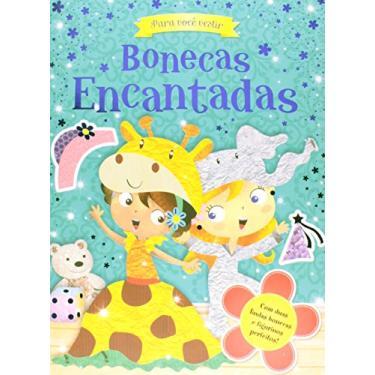 Para Você Vestir - Bonecas Encantadas - Editora Ciranda Cultural - 9788538046479