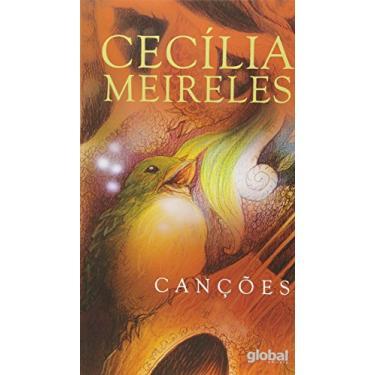 Canções - Cecília Meireles - 9788526022492