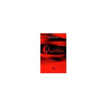 Quarentena - Crace, Jim - 9788586028724