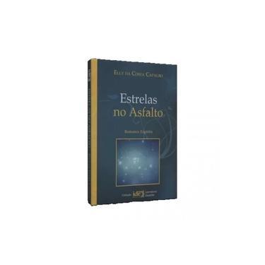Estrelas No Asfalto - Coleção Literatura Espírita