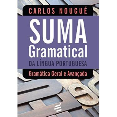 Suma Gramatical da Língua Portuguesa - Capa Comum - 9788580332032
