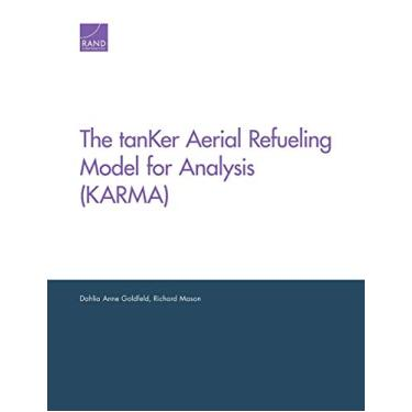 The tanKer Aerial Refueling Model for Analysis (KARMA)