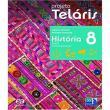 Projeto Telaris - Historia - 8 Ano - Ef Ii - 02 Ed