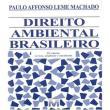 Direito Ambiental Brasileiro - 25 Ed./2017