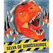 Livro Selva De Dinossauros