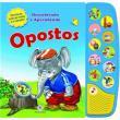 Opostos - Col. Descobrindo e Aprendendo - Nova Ortografia - Editora Ciranda Cultural - 9788538039983