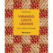 Livro - Virando Gente Grande - Rituais Indígenas de Passagem