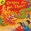 Dragon Dance: A Chinese New Year Ltf: A Chinese New Year Lift-The-Flap Book - Joan Holub - 9780142400005