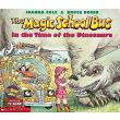 The Magic School Bus in the Time of the Dinosaurs - Joanna Cole - 9780590446891