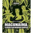 Livro Macunaima, Um Heroi Sem Nenhum Carater