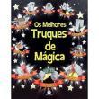 Os Melhores Truques de Mágica - Editora Ciranda Cultural - 9788538048442