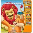 Lindas Fábulas Para Ler e Ouvir. O Leão e a Raposa