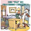 Calvin e Haroldo - Deu Tilt no Progresso Científico - Volume 7