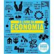 Livro - Livro Da Economia, O - 02 Ed