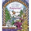 Livro - Livro mágico para colorir : Rapunzel