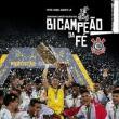 Bicampeão Da Fé - Corinthians Campeão Paulista 2018