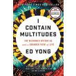 I Contain Multitudes: The Microbes Within Us and a Grander View of Life - Ed Yong - 9780062368607