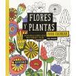 Flores y Plantas Para Colorear. 30 Originales Diseños Para Colorear y Colgar
