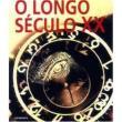 Livro Longo Século XX