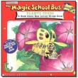 Magic School Bus Plants Seeds, The A Book About How Living Things Grow