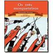 TRES MOSQUETEIROS, OS                           05