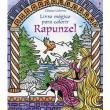 Rapunzel. Livro Mágico Para Colorir
