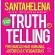 "Truthtelling - ""santahelena, Raul"" - 9788567886190"
