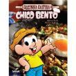 Livro - A Cozinha Caipira de Chico Bento - Mauricio de Sousa e Jefferson Rueda
